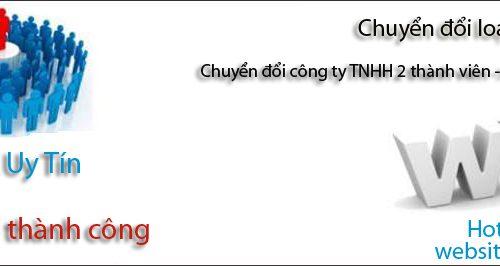 Chuyển đổi công ty TNHH 2 thành viên sang TNHH 1 thành viên