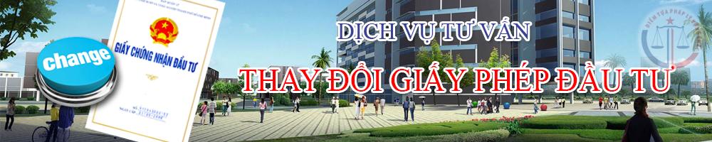 dich-vu-thay-doi-giay-phep-dau-tu