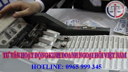 Những điều kiện kinh doanh hoạt động ngoại hối Việt Nam