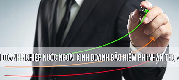 Điều kiện doanh nghiệp nước ngoài kinh doanh bảo hiểm phi nhân thọ Việt Nam