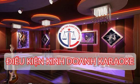 Quy định kinh doanh karaoke cần giấy phép gì?