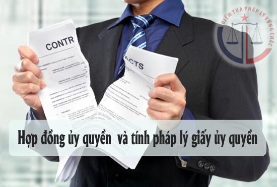 Hợp đồng ủy quyền là gì? Tính pháp lý của giấy ủy quyền ?