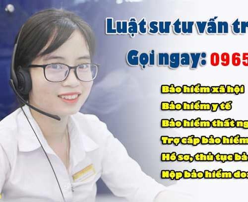 LUẬT SƯ TƯ VẤN LUẬT BẢO HIỂM XÃ HỘI 0965999345