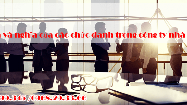 Quyền và nghĩa của các chức danh trong công ty nhà nước