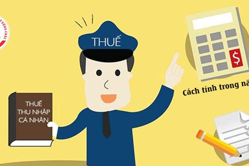 Hướng dẫn tính thuế thu nhập cá nhân 2021