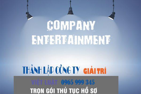 Thành lập công ty kinh doanh dịch vụ giải trí