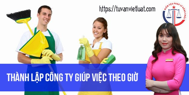 thanh-lap-cong-ty-giup-viec-theo-gio