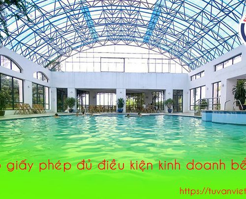 Cấp giấy phép đủ điều kiện kinh doanh bể bơi