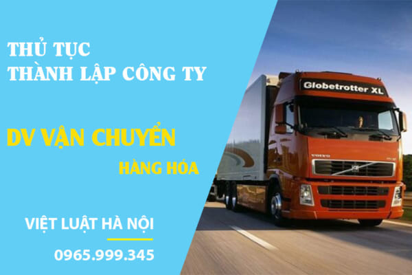 Thành lập Công ty dịch vụ vận chuyển hàng hóa