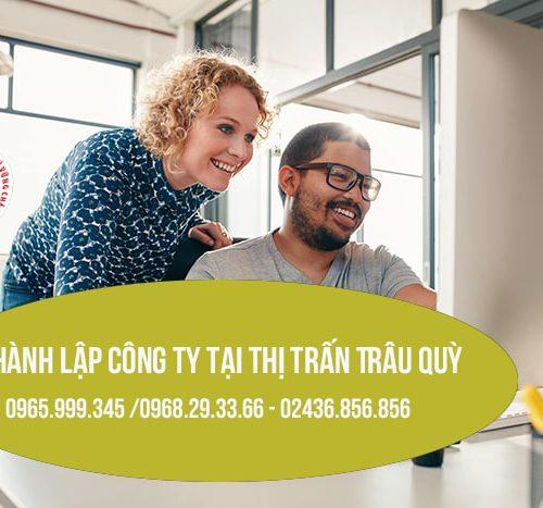 Thành lập công ty tại thị trấn Trâu Quỳ – Gia Lâm