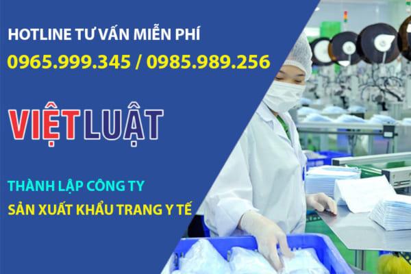 Thành lập công ty sản xuất kinh doanh khẩu trang y tế