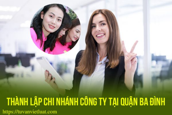 Thành lập chi nhánh công ty tại quận Ba Đình