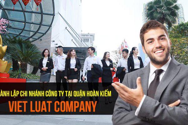 Thành lập chi nhánh công ty tại quận Hoàn Kiếm