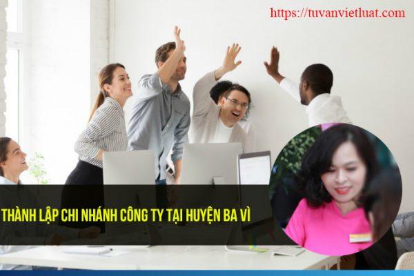 Thành lập chi nhánh công ty tại huyện Ba Vì