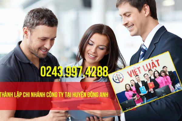 Thành lập chi nhánh công ty tại huyện Đông Anh