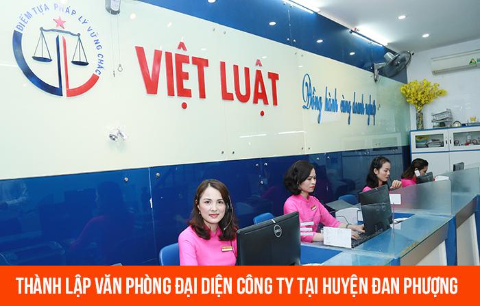 thanh-lap-van-phong-dai-dien-cong-ty-tai-huyen-dan-phuong