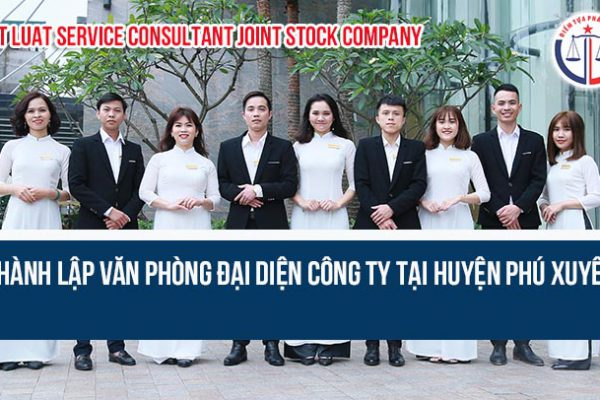 Thành lập văn phòng đại diện công ty tại huyện Phú Xuyên