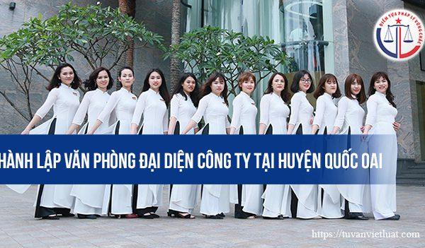 Thành lập văn phòng đại diện công ty tại huyện Quốc Oai