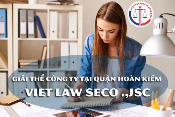 Giải thể công ty tại quận Hoàn Kiếm