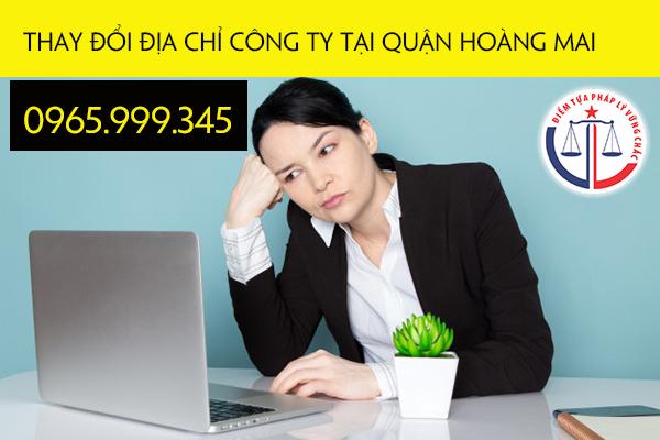 Thay đổi địa chỉ công ty tại quận Hoàng Mai