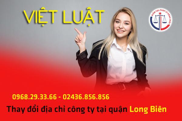 Thay đổi địa chỉ công ty tại quận Long Biên
