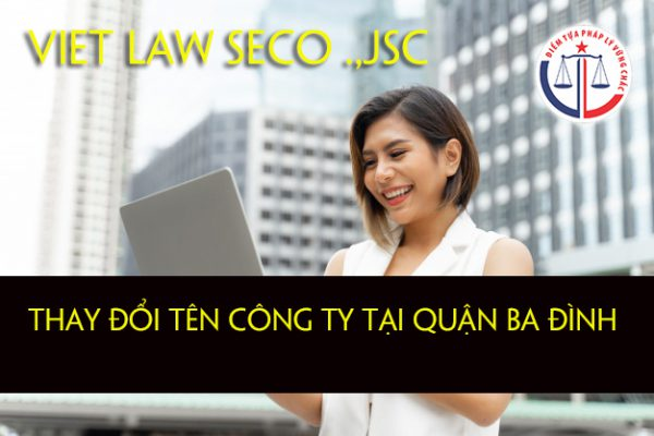 Thay đổi tên công ty tại quận Ba Đình