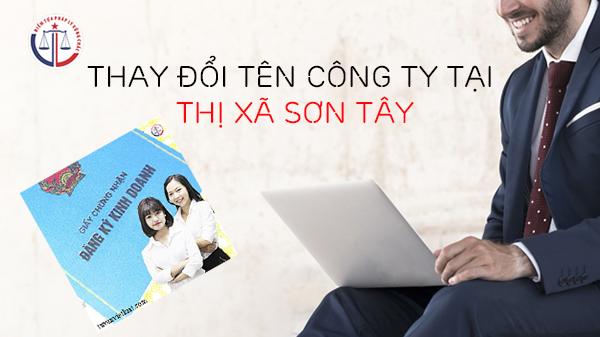 Thay đổi tên công ty tại thị xã Sơn Tây