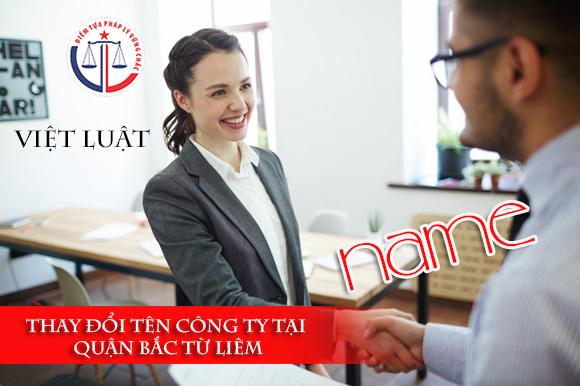 Thay đổi tên công ty tại quận Bắc Từ Liêm