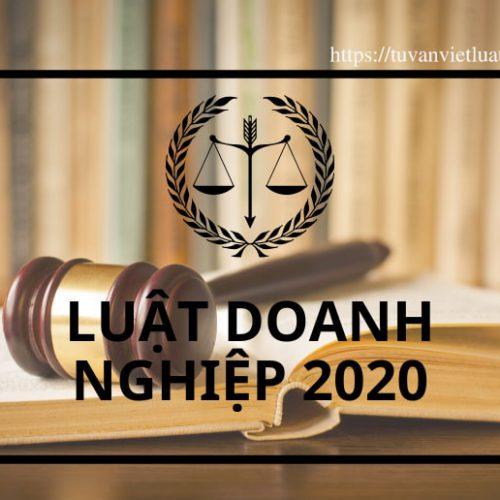 05 thay đổi tại Luật Doanh nghiệp 2020 so với Luật Doanh nghiệp 2014