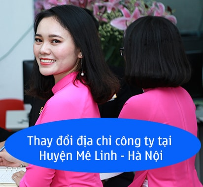 Thay đổi địa chỉ công ty tại Huyện Mê Linh