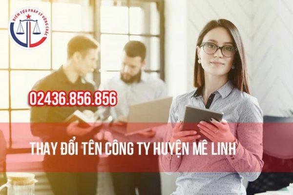 Thay đổi tên công ty Huyện Mê Linh